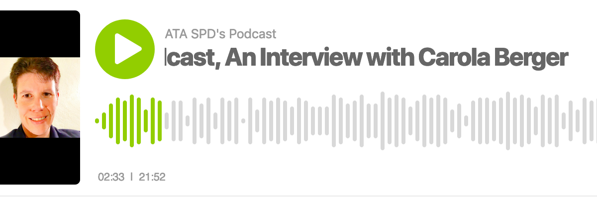 Interview Carola Berger ATA SPD Podcast